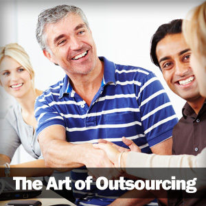The Art of Outsourcing