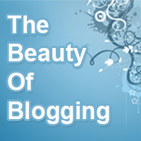 The Beauty of Blogging