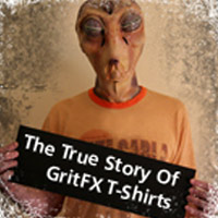The True Story Of GritFX T-Shirts