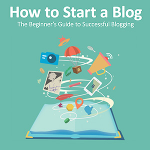 The Beginner's Guide to Successful Blogging