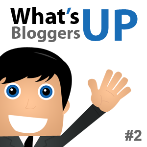 What's Up Bloggers! Roundup #2 with Ileane Smith