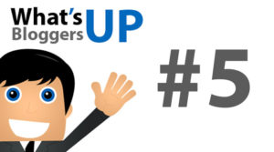 Whats up bloggers #5