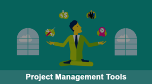 Project Managements Tools