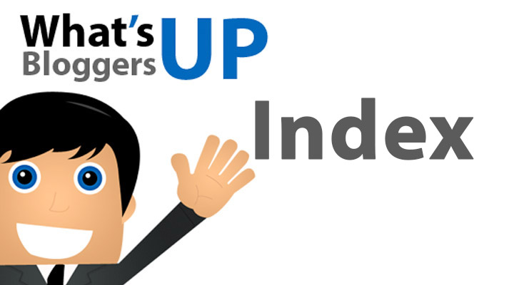 What's Up, Bloggers: Index